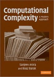 Computational Complexity : A Modern Approach - Arora, Sanjeev