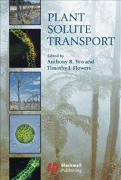 Plant Solute Transport - Yeo, Anthony