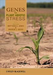 Genes for Plant Abiotic Stress - Jenks, Matthew