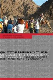 Qualitative Research in Tourism : Ontologies, Epistemologies and Methodologies  - Goodson, Lisa
