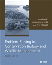 Problem-Solving in Conservation Biology and Wildlife Management 2e - Gibbs, James