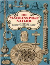 Marlinspike Sailor - Smith, Hervey Garrett