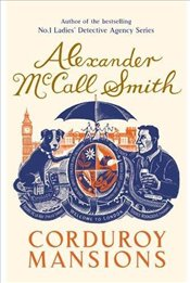 Corduroy Mansions - Smith, Alexander McCall