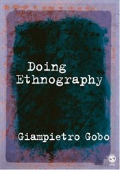 Doing Ethnography - Gobo, Giampietro
