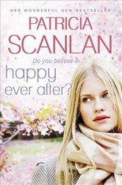 Happy Ever After - Scanlan, Patricia