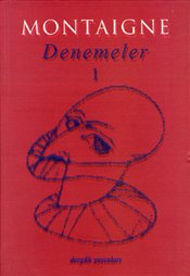 Denemeler 1 - Montaigne, Michel De