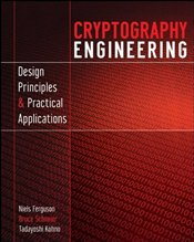 Cryptography Engineering : Design Principles and Practical Applications - FERGUSON, NIELS