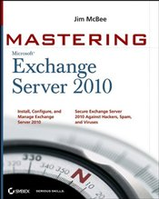 Mastering Microsoft Exchange Server 2010 - McBee, Jim