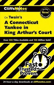 On Twains A Connecticut Yankee in King Arthurs Court - Roberts, James L.