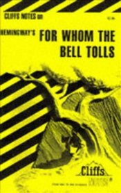On Hemingways For Whom The Bell Tolls - DuBose, LaRocque