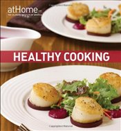 Healthy Cooking at Home with The Culinary Institute of America - The International Culinary Schools at The Art Institutes