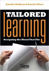 Tailored Learning : Designing the Blend That Fits - Hoffman, Jennifer
