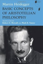 Basic Concepts of Aristotelian Philosophy  - Heidegger, Martin