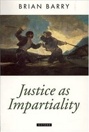 Justice as Impartiality Vol.2 : A Treatise on Social Justice - Barry, Brian
