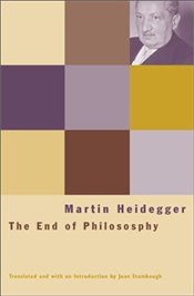 End of Philosophy  - Heidegger, Martin