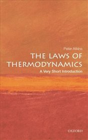 Laws of Thermodynamics : A Very Short Introduction - Atkins, Peter