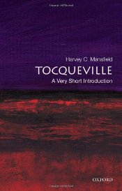 Tocqueville : A Very Short Introduction  - Mansfield, Harvey