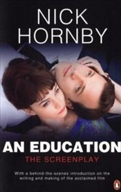 Education : The Screenplay - Hornby, Nick