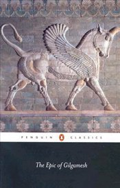 Epic of Gilgamesh - GEORGE, ANDREW