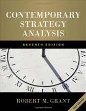 Contemporary Strategy Analysis 7e : Text Edition - Grant, Robert M.
