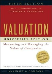 Valuation 5e : Measuring and Managing the Value of Companies  - Koller, Tim