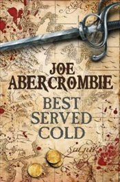 Best Served Cold - Abercrombie, Joe