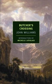 Butchers Crossing - Williams, John Edward