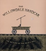 Willowdale Handcar or, the Return of the Black Doll - Gorey, Edward