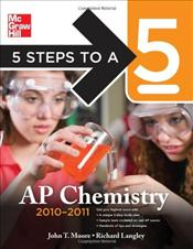 5 Steps to a 5 AP Chemistry 2010-2011 3e - Moore, John T.