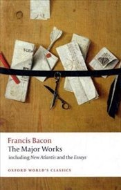Francis Bacon : The Major Works  - Bacon, Francis