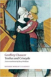 Troilus and Criseyde Trns : Barry Windeatt - Chaucer, Geoffrey