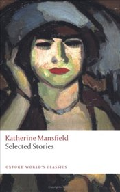 Selected Stories  - Mansfield, Katherine