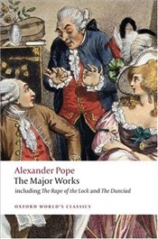Major Works : Including The Rape of the Lock and The Dunciad  - Pope, Alexander