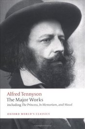 Major Works  - Tennyson, Alfred Lord