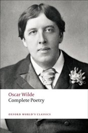 Complete Poetry  - Wilde, Oscar