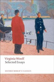 Selected Essays  - Woolf, Virginia