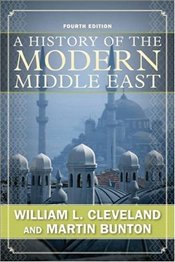 History of the Modern Middle East 4e - Cleveland, William