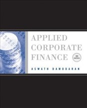 Applied Corporate Finance 3e : A Users Manual - Damodaran, Aswath