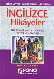 İngilizce Hikayeler : Prince and His Friend - Level 3 / Kitap 2 -
