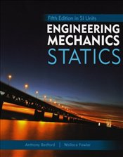 Engineering Mechanics : Statics 5e PIE SI + Study Pack  - BEDFORD, ANTHONY