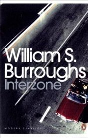 Interzone - Burroughs, William S.