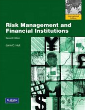 Risk Management and Financial Institutions 2e - Hull, John C.