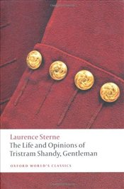 Life and Opinions of Tristram Shandy, Gentleman - Sterne, Laurence