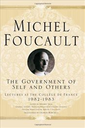 Government of Self and Others  - Foucault, Michel