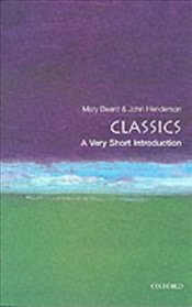 Classics : A Very Short Introduction - Beard, Mary