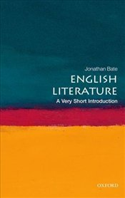 English Literature : A Very Short Introduction  - Bate, Jonathan