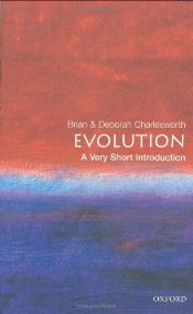 Evolution : A Very Short Introduction - Charlesworth, Brian