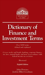 Dictionary of Finance and Investment Terms 8e - DOWNES, JOHN