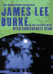 In Electric Mist with Confederate Dead - Burke, James Lee