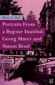 Portraits From a Bygone Istanbul : Georg Mayer and Simon Brod  - Bali, Rıfat N.